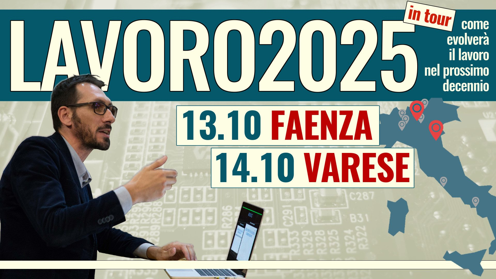 #Lavoro2025Tour: Faenza (RA) e Varese chiudono il terzo ciclo