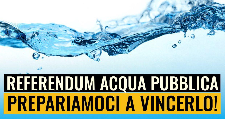 Acqua pubblica: il referendum bresciano si avvicina, prepariamoci a vincerlo!