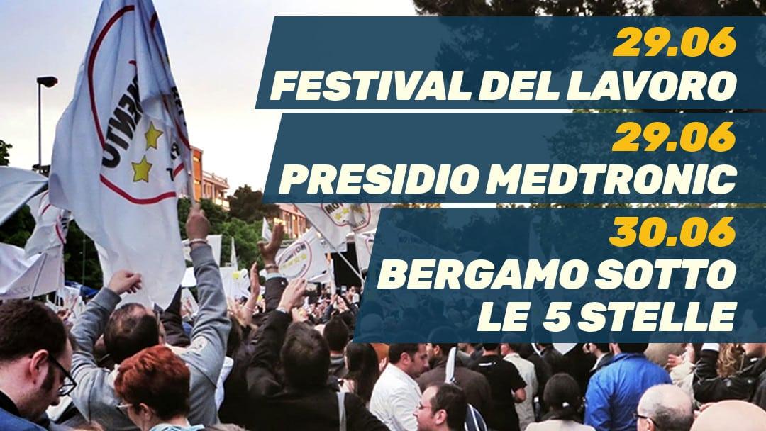 Eventi del Weekend: Festival del Lavoro, presidio Medtronic e festa M5S a Zanica