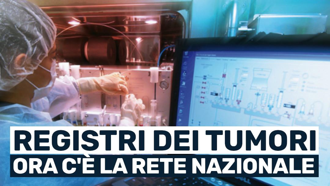 Registri dei tumori: da adesso la rete nazionale è una realtà