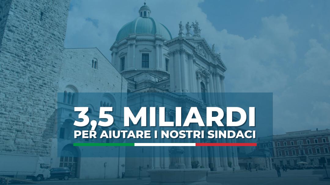 3,5 miliardi di euro per stare vicini i nostri sindaci