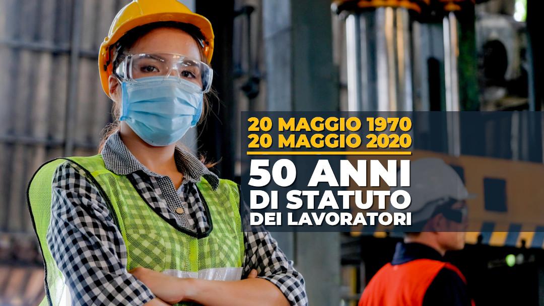 Statuto dei Lavoratori nel cuore e sguardo verso il futuro