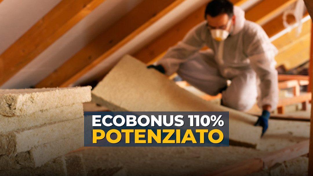 Ecobonus al 110% potenziato: moltissime le novità