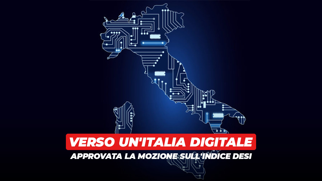 Indice Desi: sì alla la mozione per un'Italia più digitale