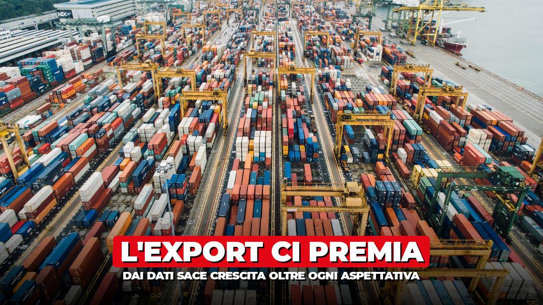 Made in Italy ed export: i numeri della crescita ci premiano
